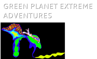 Green Planet Extreme Adventures